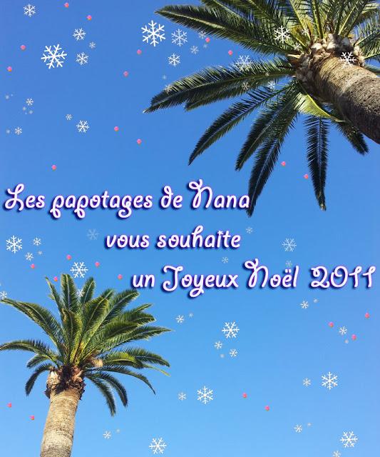 Les Papotages de Nana - Joyeux Noel 2011